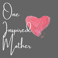 One Inspired Mother