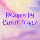 Designs by Rachel Marie